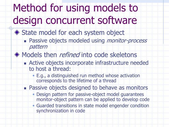 Method for using models to design concurrent software