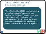 chess time isn t real time it s a feature not a bug
