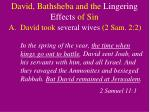 david bathsheba and the lingering effects of sin