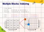 multiple blocks indexing