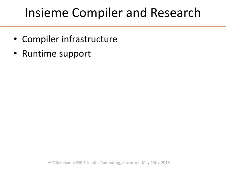 Insieme Compiler and Research