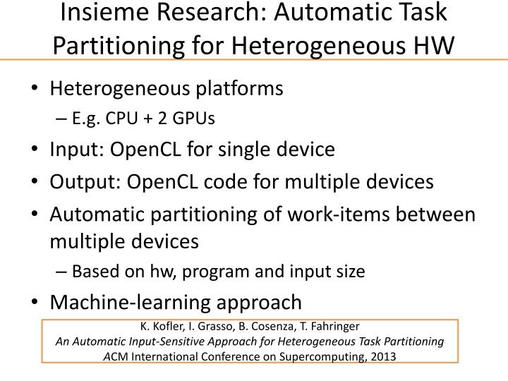 Insieme Research: Automatic Task Partitioning for Heterogeneous HW