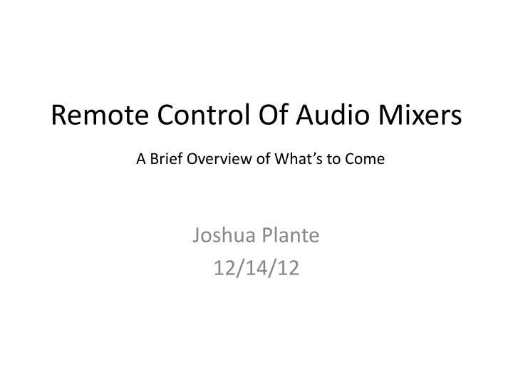 remote control of audio mixers n.