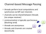 channel based message passing