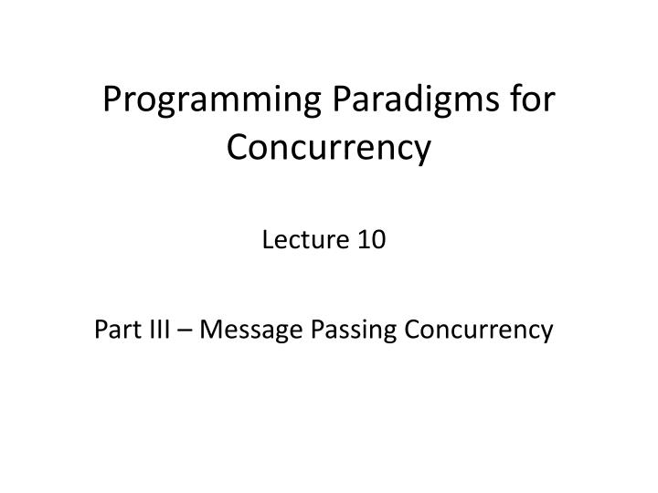 programming paradigms for concurrency n.