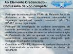 ao elemento credenciado comissaria de voo compete1