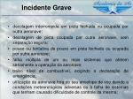 incidente grave2