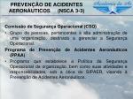 preven o de acidentes aeron uticos nsca 3 31