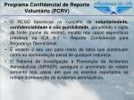 programa confidencial de reporte volunt rio pcrv2