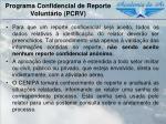 programa confidencial de reporte volunt rio pcrv3