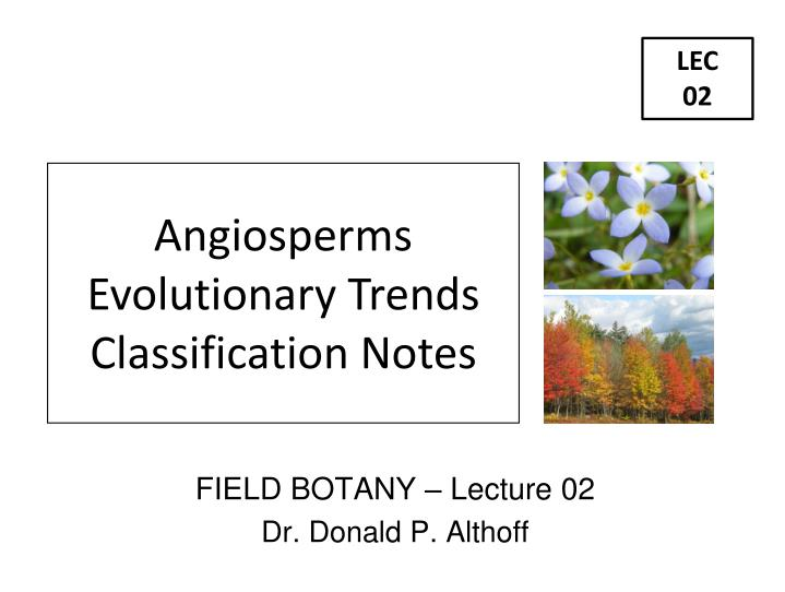 field botany lecture 02 dr donald p althoff n.