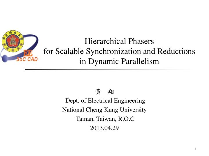 hierarchical phasers for scalable synchronization and reductions in dynamic parallelism n.