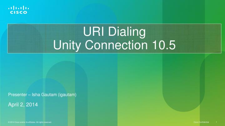 uri dialing unity connection 10 5 n.