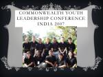 commonwealth youth leadership conference india 2007