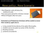 new policy new scenario