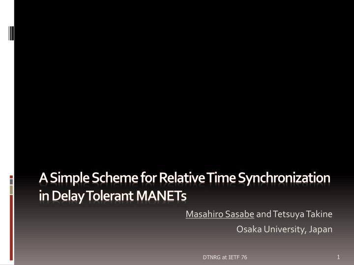 a simple scheme for relative time synchronization in delay tolerant manets n.