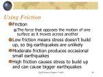 using friction