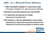 2005 c microsoft prism multicore