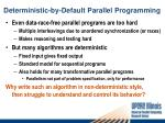 deterministic by default parallel programming
