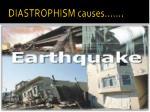 diastrophism causes