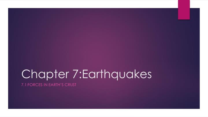 chapter 7 earthquakes n.