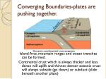 converging boundaries plates are pushing together