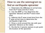 how to use the seismogram to find an earthquake epicenter
