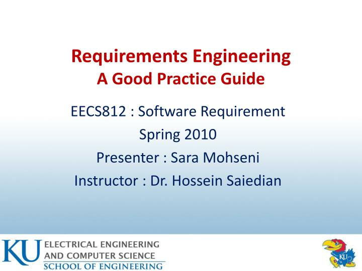 requirements engineering a good practice guide n.