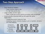 two step approach