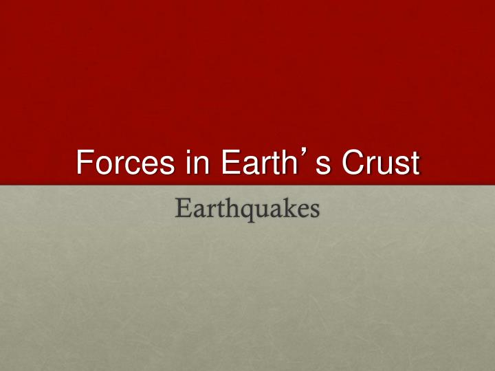 forces in earth s crust n.