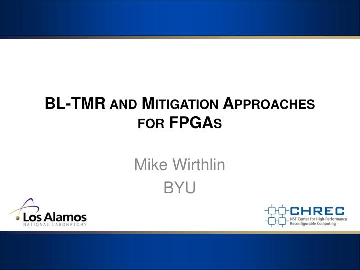 bl tmr and mitigation approaches for fpgas n.