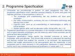 2 programme specification