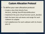 custom allocation protocol