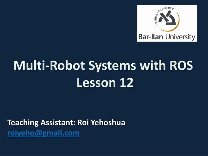 multi robot systems with ros lesson 12 n.