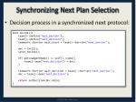 synchronizing next plan selection1