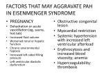 factors that may aggravate pah in eisenmenger syndrome
