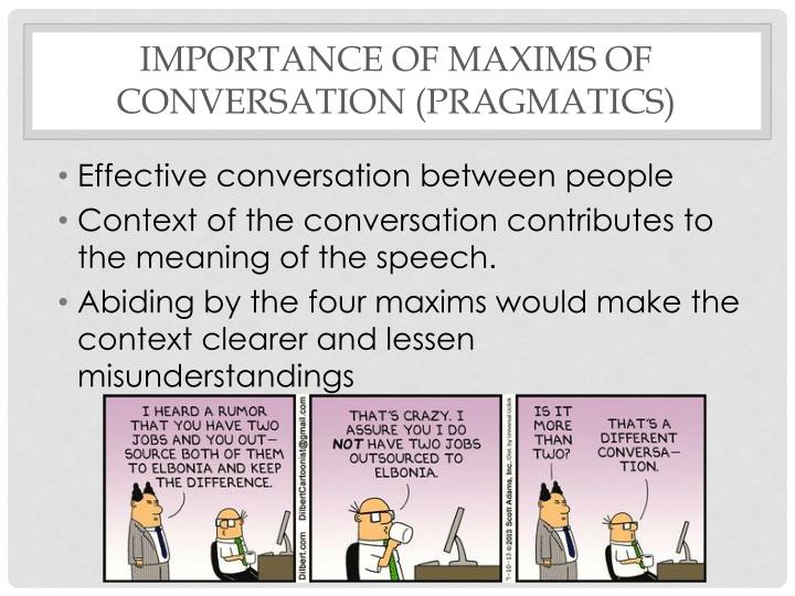 Importance of maxims of conversation (pragmatics)