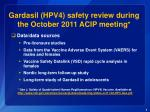 gardasil hpv4 safety review during the october 2011 acip meeting