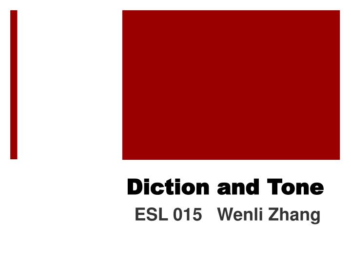 diction and tone n.