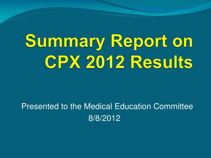 summary report on cpx 2012 results n.