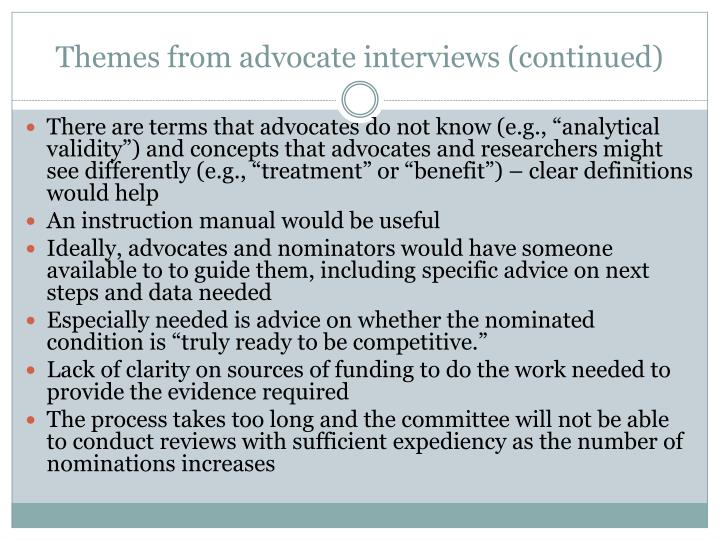 Themes from advocate interviews (continued)