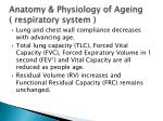 anatomy physiology of ageing respiratory system