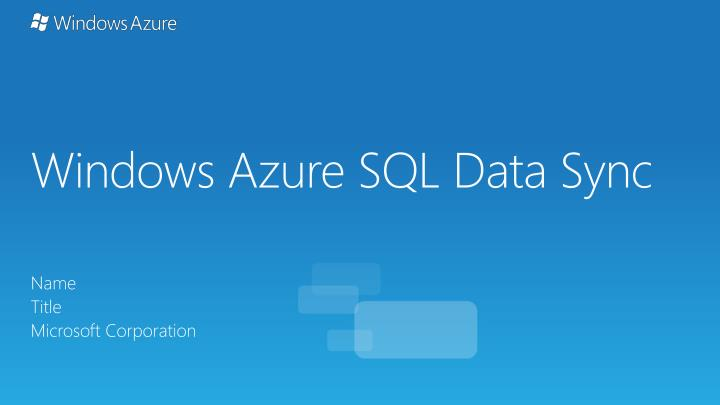 windows azure sql data sync n.