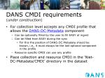 dans cmdi requirements under construction