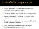 goals of hcm program at jhu