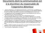 documents dont la communication est la discr tion du responsable de l organisme d tenteur