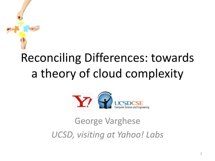 reconciling differences towards a theory of cloud complexity n.