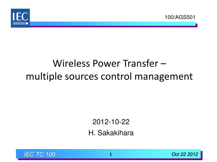 wireless power transfer multiple sources control management n.