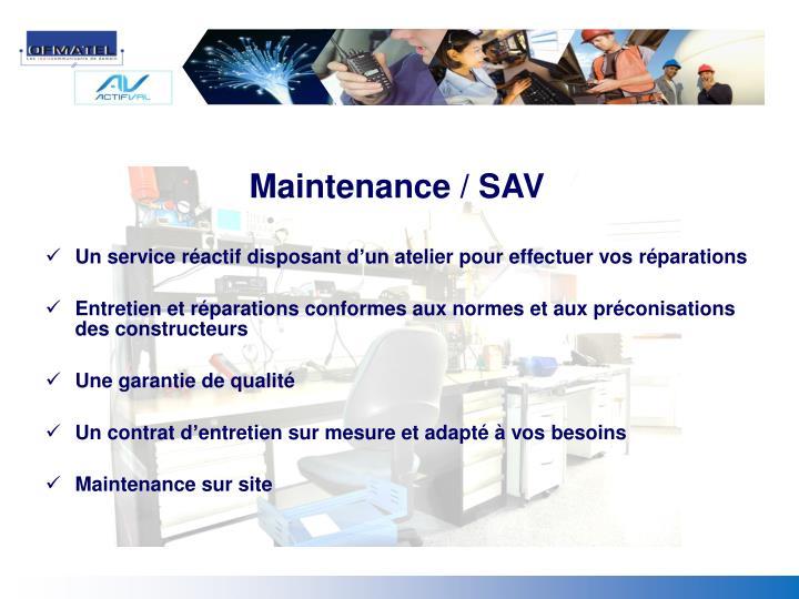 Maintenance / SAV