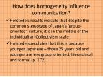 how does homogeneity influence communication